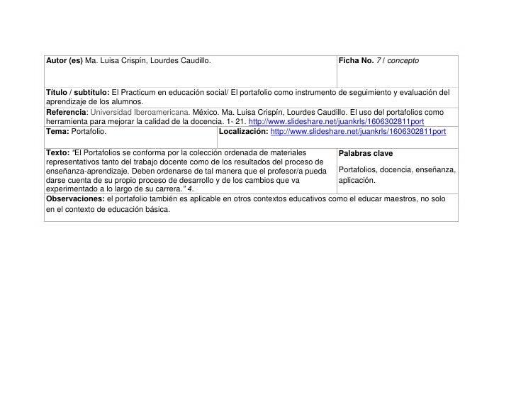 Autor (es) Ma. Luisa Crispín, Lourdes Caudillo.Ficha No. 7 / concepto Título / subtítulo: El Practicum en educación social...