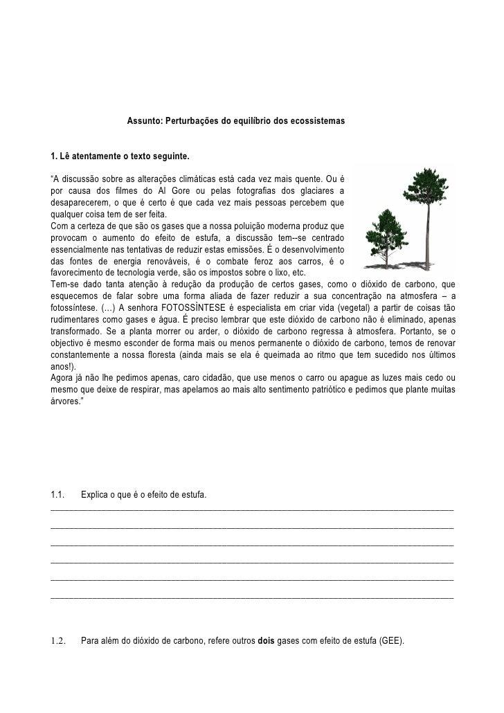 """Assunto: Perturbações do equilíbrio dos ecossistemas1. Lê atentamente o texto seguinte.""""A discussão sobre as alterações cl..."""