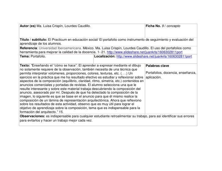 Autor (es) Ma. Luisa Crispín, Lourdes Caudillo.Ficha No. 9 / concepto Título / subtítulo: El Practicum en educación social...
