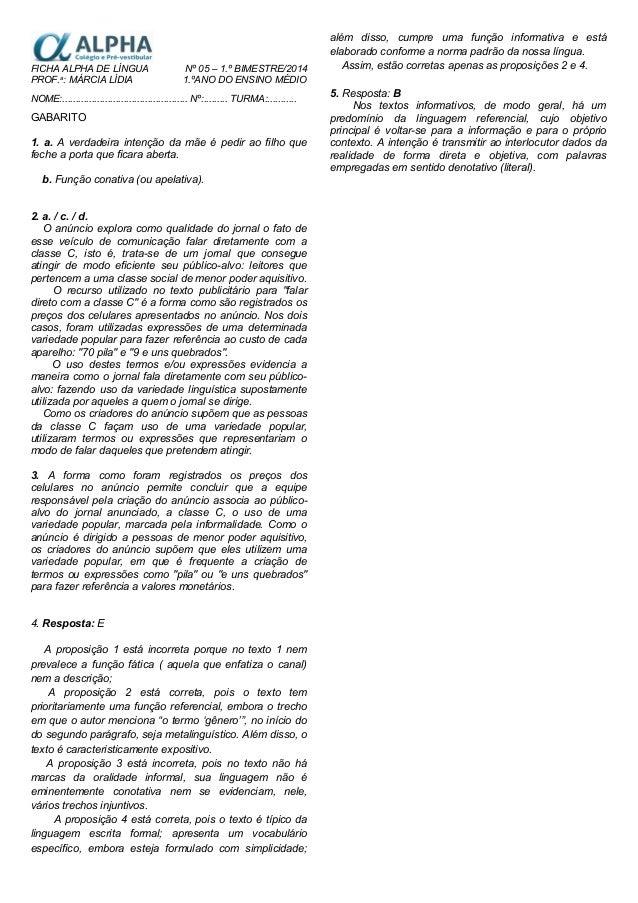 FICHA ALPHA DE LÍNGUA Nº 05 – 1.º BIMESTRE/2014 PROF.a : MÁRCIA LÍDIA 1.ºANO DO ENSINO MÉDIO NOME:...........................