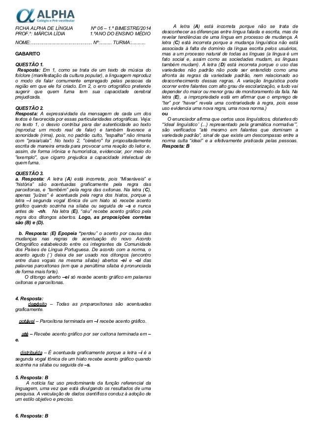 FICHA ALPHA DE LÍNGUA Nº 06 – 1.º BIMESTRE/2014 PROF.a : MÁRCIA LÍDIA 1.ºANO DO ENSINO MÉDIO NOME:...........................