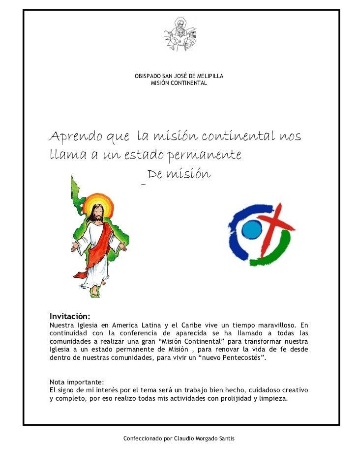 OBISPADO SAN JOSÉ DE MELIPILLA                                MISIÒN CONTINENTALAprendo que la misión continental nosllama...