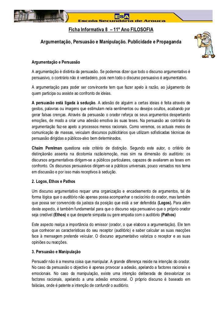 Ficha Informativa 8 – 11º Ano FILOSOFIA     Argumentação, Persuasão e Manipulação. Publicidade e PropagandaArgumentação e ...