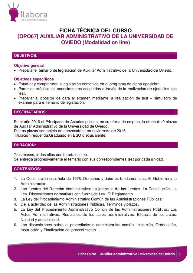 Ficha Curso – Auxiliar Administrativo Universidad de Oviedo 1 FICHA TÉCNICA DEL CURSO [OPO67] AUXILIAR ADMINISTRATIVO DE L...