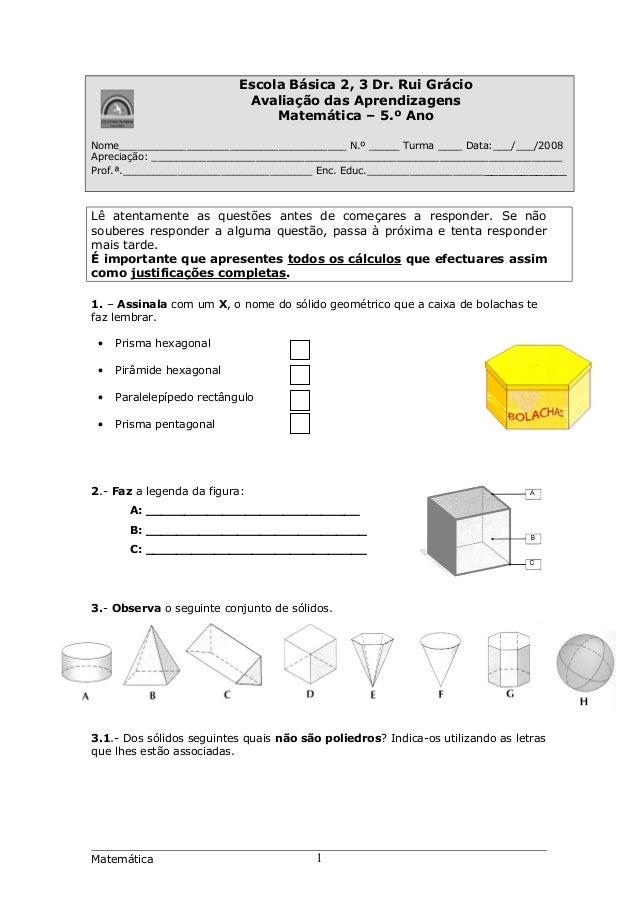 Escola Básica 2, 3 Dr. Rui Grácio Avaliação das Aprendizagens Matemática – 5.º Ano Nome___________________________________...