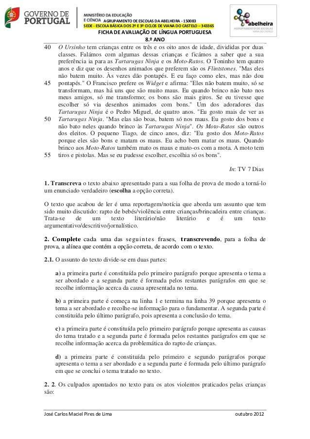 AGRUPAMENTO DE ESCOLAS DA ABELHEIRA - 150083SEDE - ESCOLA BÁSICA DOS 2º E 3º CICLOS DE VIANA DO CASTELO – 343365FICHA DE A...