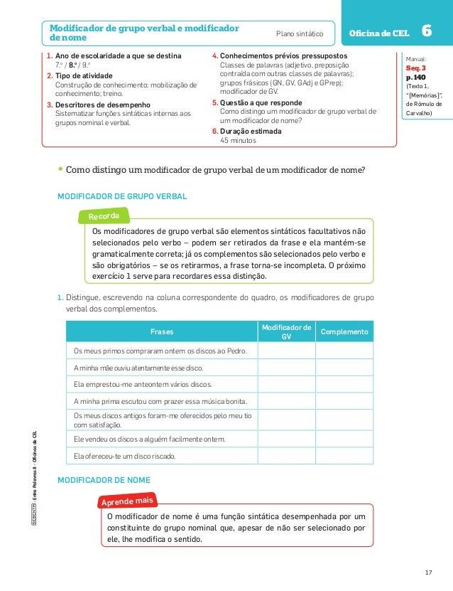 · Entre Palavras 8 · Oficinas de CEL  Modificador de grupo verbal e modificador de nome  Plano sintático  Oficina de CEL 6...