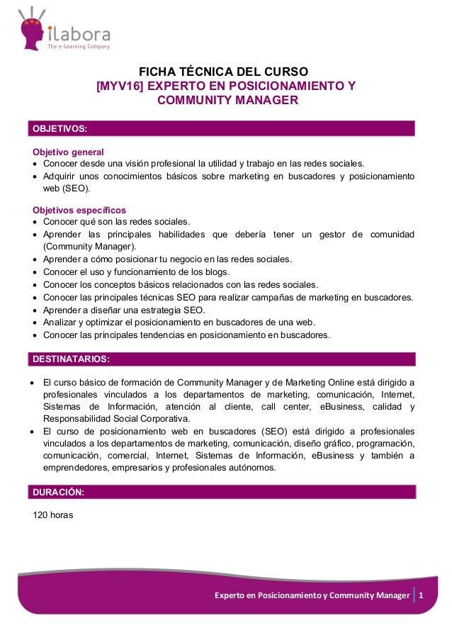 Experto en Posicionamiento y Community Manager 1 FICHA TÉCNICA DEL CURSO [MYV16] EXPERTO EN POSICIONAMIENTO Y COMMUNITY MA...