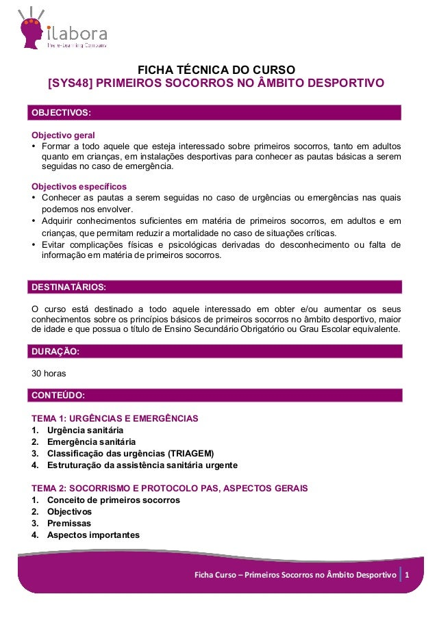 Ficha  Curso  –  Primeiros  Socorros  no  Âmbito  Desportivo   1      FICHA TÉCNICA DO CURSO  [S...