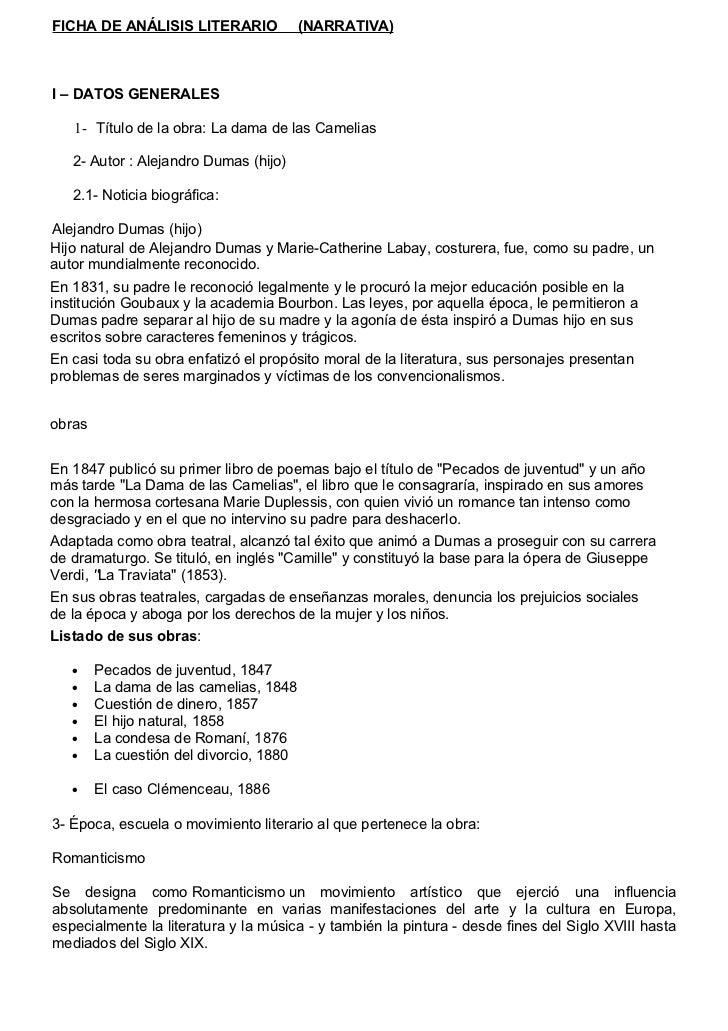 FICHA DE ANÁLISIS LITERARIO              (NARRATIVA)I – DATOS GENERALES   1- Título de la obra: La dama de las Camelias   ...