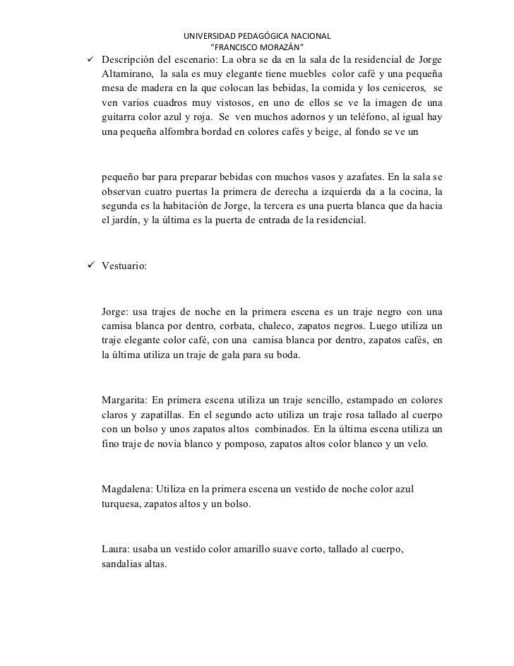 """UNIVERSIDAD PEDAGÓGICA NACIONAL                           """"FRANCISCO MORAZÁN"""" Descripción del escenario: La obra se da en..."""