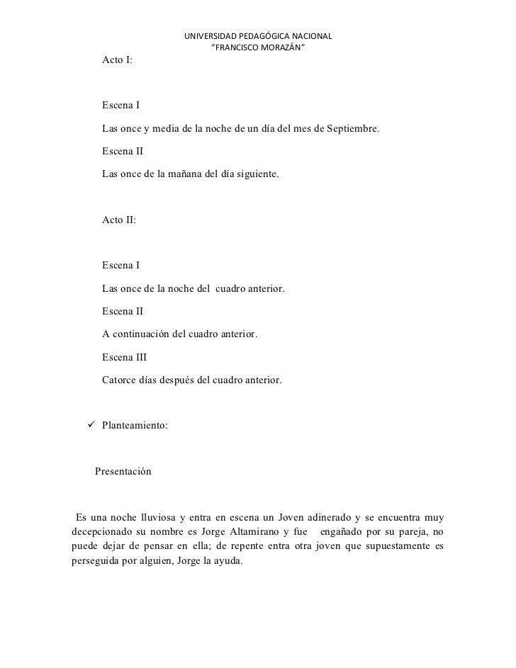 """UNIVERSIDAD PEDAGÓGICA NACIONAL                              """"FRANCISCO MORAZÁN""""      Acto I:      Escena I      Las once ..."""