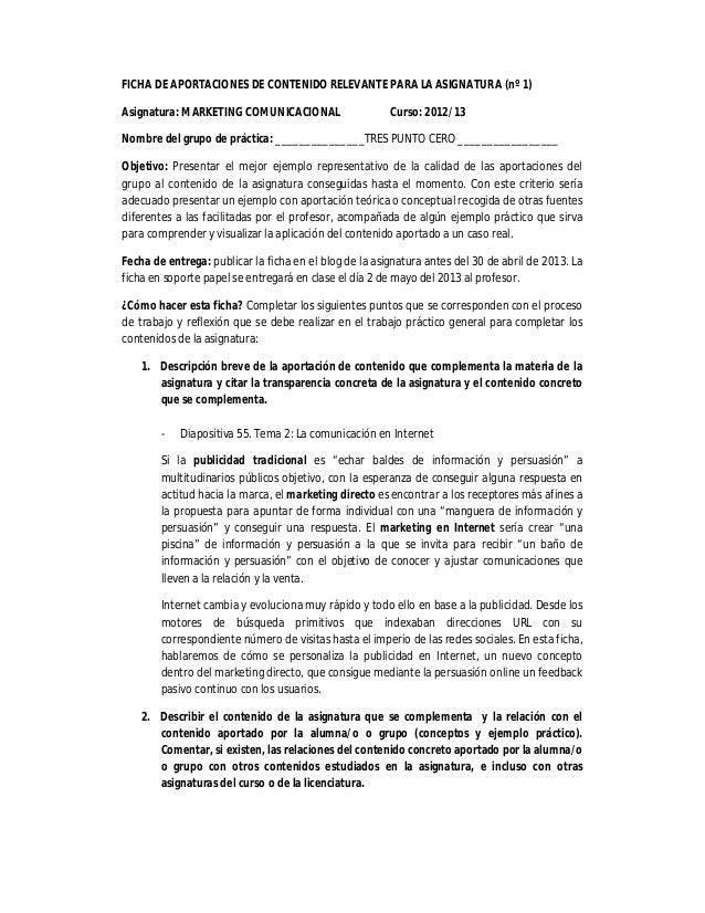 FICHA DE APORTACIONES DE CONTENIDO RELEVANTE PARA LA ASIGNATURA (nº 1)Asignatura: MARKETING COMUNICACIONAL Curso: 2012/13N...