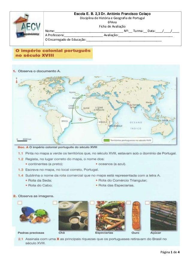 Página 1 de 4Escola E. B. 2,3 Dr. António Francisco ColaçoDisciplina de História e Geografia de Portugal6ºAnoFicha de Aval...