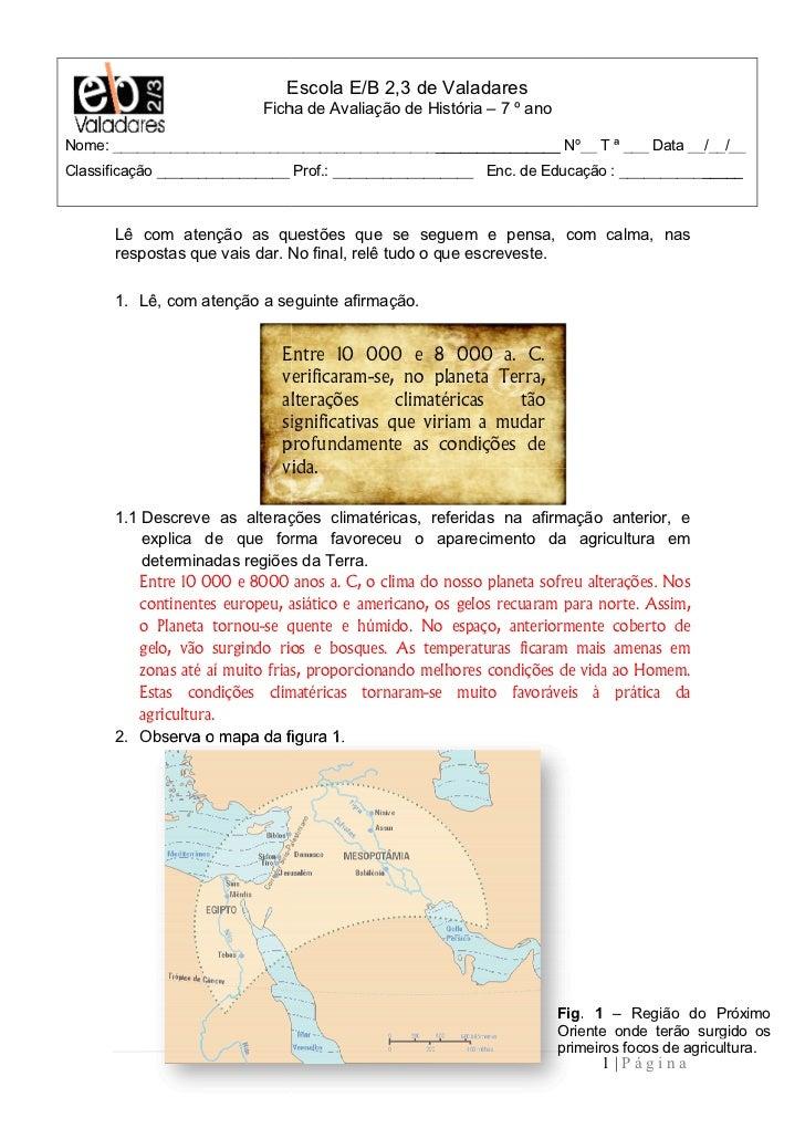 Escola E/B 2,3 de Valadares                           Ficha de Avaliação de História – 7 º anoNome: ______________________...