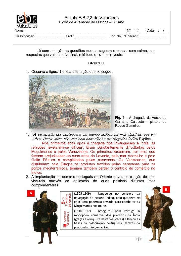 Escola E/B 2,3 de Valadares                          Ficha de Avaliação de História – 8 º anoNome: _______________________...