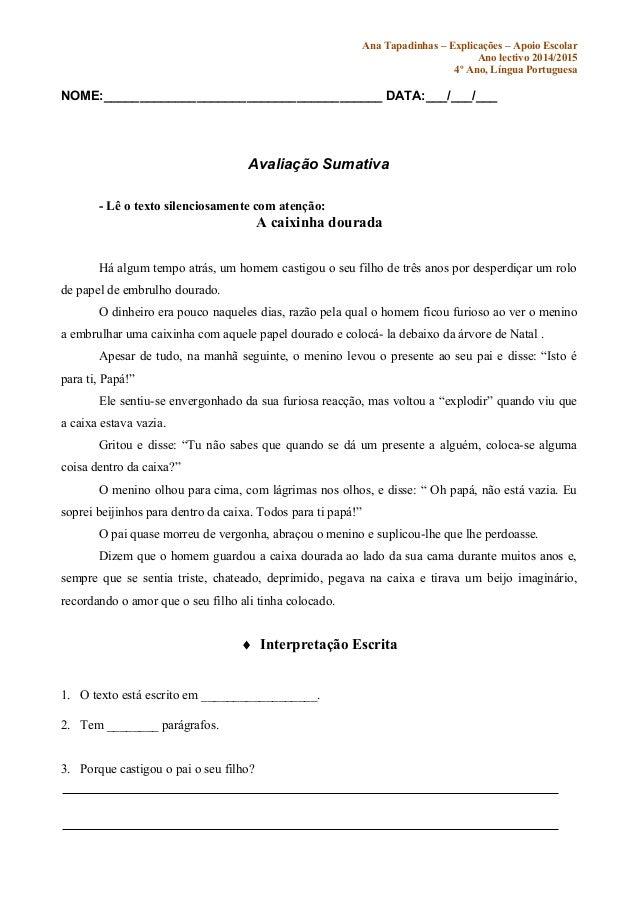 Ana Tapadinhas – Explicações – Apoio Escolar Ano lectivo 2014/2015 4º Ano, Língua Portuguesa NOME:________________________...