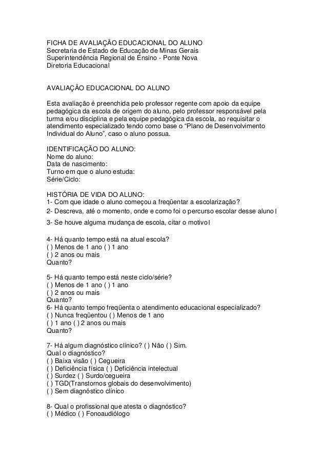 FICHA DE AVALIAÇÃO EDUCACIONAL DO ALUNO Secretaria de Estado de Educação de Minas Gerais Superintendência Regional de Ensi...