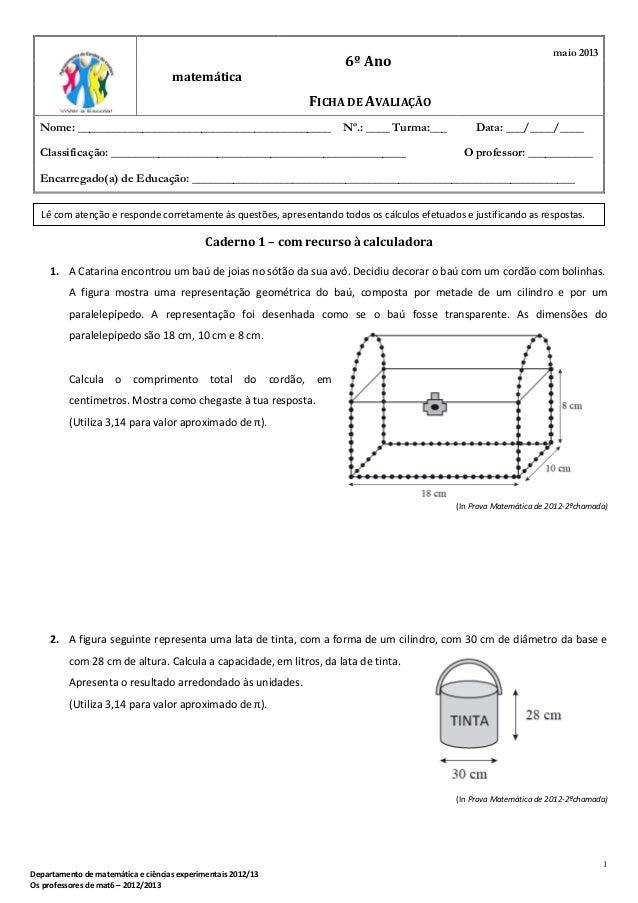 1Departamento de matemática e ciências experimentais 2012/13Os professores de mat6 – 2012/2013Caderno 1 – com recurso à ca...