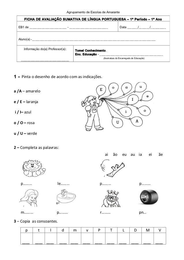 Agrupamento de Escolas de Amarante      FICHA DE AVALIAÇÃO SUMATIVA DE LÍNGUA PORTUGUESA – 1º Período – 1º Ano  EB1 de ___...