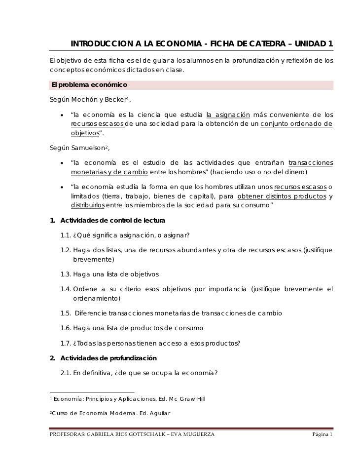 INTRODUCCION A LA ECONOMIA - FICHA DE CATEDRA – UNIDAD 1El objetivo de esta ficha es el de guiar a los alumnos en la profu...