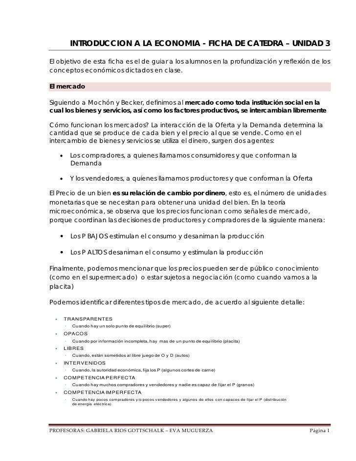 INTRODUCCION A LA ECONOMIA - FICHA DE CATEDRA – UNIDAD 3El objetivo de esta ficha es el de guiar a los alumnos en la profu...