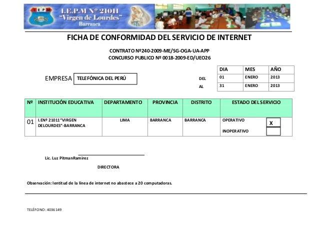 TELÉFONO: 4036149 FICHA DE CONFORMIDAD DEL SERVICIO DE INTERNET CONTRATO Nº240-2009-ME/SG-OGA-UA-APP CONCURSO PUBLICO Nº 0...