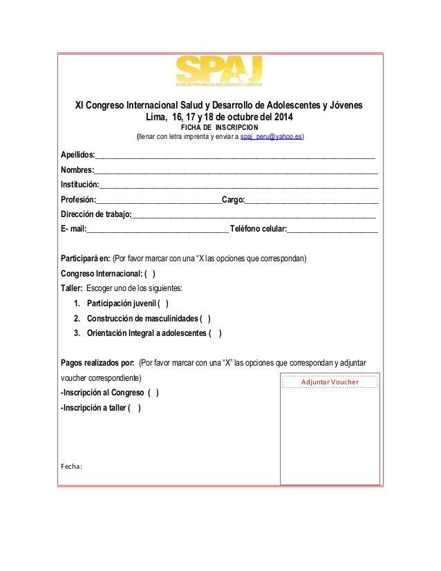 XI Congreso Internacional Salud y Desarrollo de Adolescentes y Jóvenes  Lima, 16, 17 y 18 de octubre del 2014  FICHA DE IN...