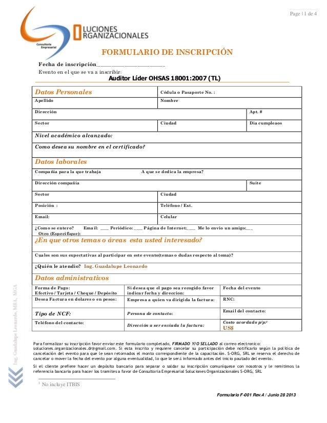 Formulario F-001 Rev.4 / Junio 28 2013 Page | 1 de 4 FORMULARIO DE INSCRIPCIÓN Fecha de inscripción_______________________...