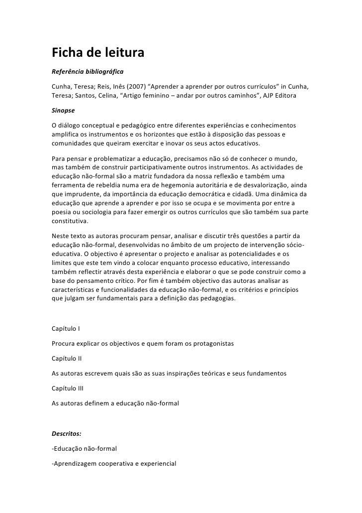 """Ficha de leitura<br />Referência bibliográfica<br />Cunha, Teresa; Reis, Inês (2007) """"Aprender a aprender por outros currí..."""