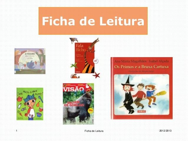 Ficha de Leitura  1 Ficha de Leitura 2012/2013