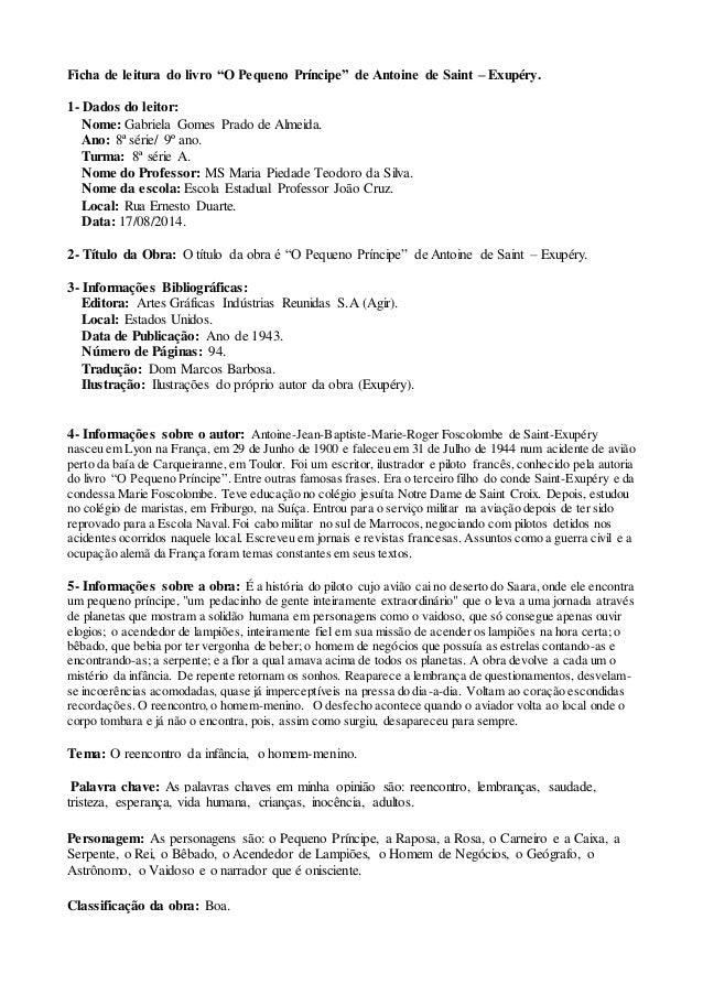 """Ficha de leitura do livro """"O Pequeno Príncipe"""" de Antoine de Saint – Exupéry.  1- Dados do leitor:  Nome: Gabriela Gomes P..."""