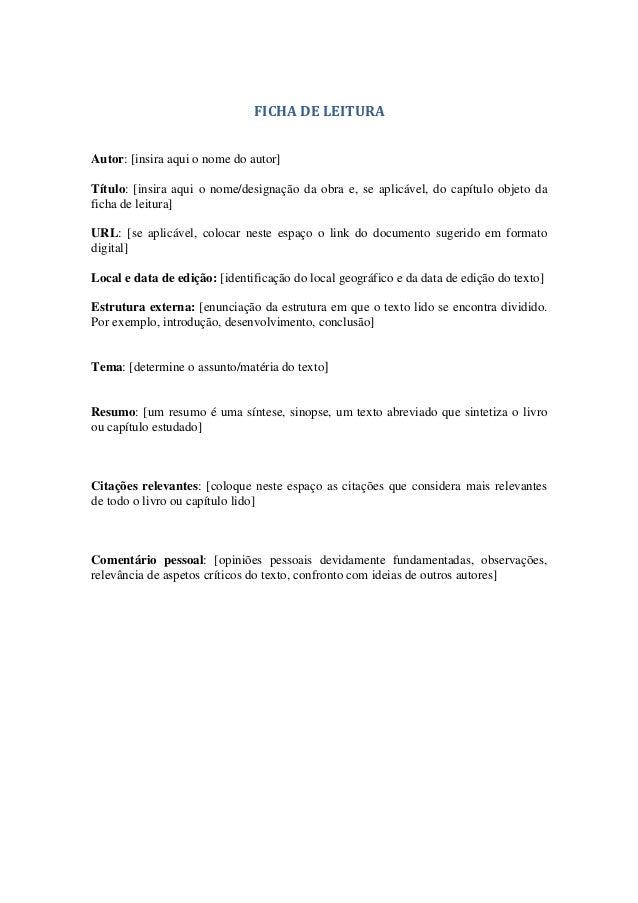 FICHA DE LEITURAAutor: [insira aqui o nome do autor]Título: [insira aqui o nome/designação da obra e, se aplicável, do cap...