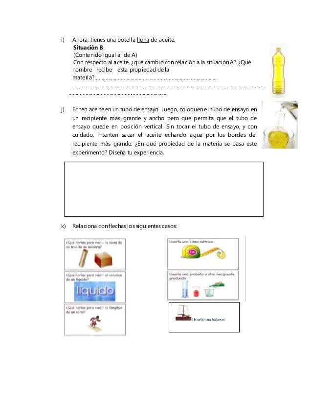 i) Ahora, tienes una botella llena de aceite. Situación B (Contenido igual al de A) Con respecto al aceite, ¿qué cambió co...