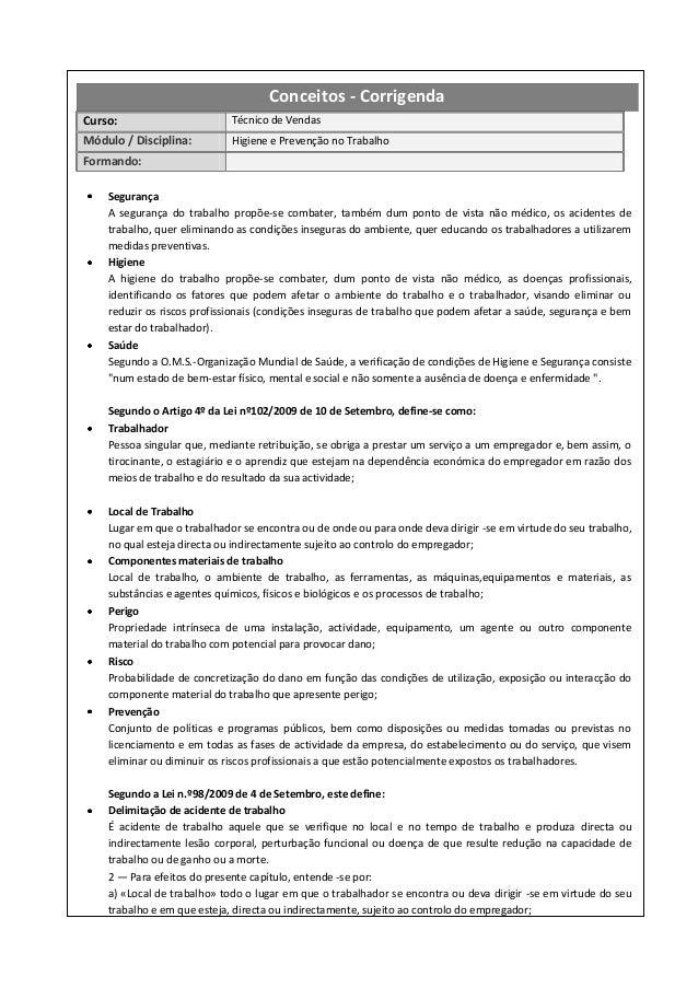 Conceitos - CorrigendaCurso:                       Técnico de VendasMódulo / Disciplina:         Higiene e Prevenção no Tr...