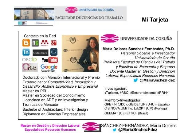 SÁNCHEZ-FERNÁNDEZ, María DoloresMaster en Gestión y Dirección Laboral Especialidad Recursos Humanos @MariaSnchezFdez Mi Ta...