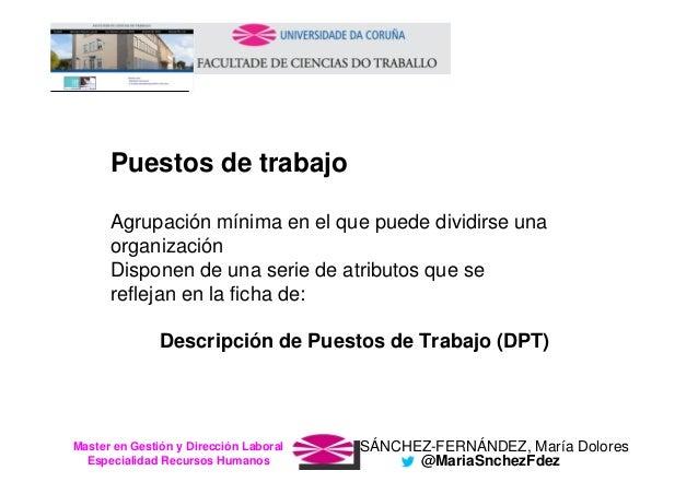 SÁNCHEZ-FERNÁNDEZ, María DoloresMaster en Gestión y Dirección Laboral Especialidad Recursos Humanos @MariaSnchezFdez Puest...