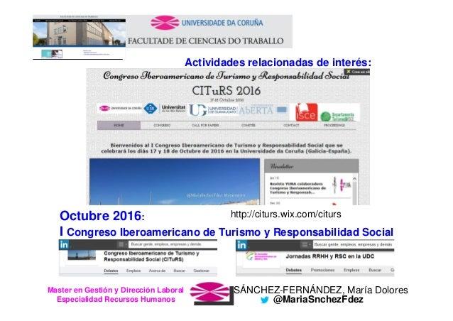 SÁNCHEZ-FERNÁNDEZ, María DoloresMaster en Gestión y Dirección Laboral Especialidad Recursos Humanos @MariaSnchezFdez Octub...