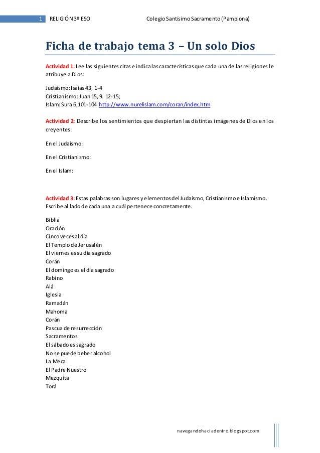 1 RELIGIÓN 3º ESO Colegio Santísimo Sacramento (Pamplona)  Ficha de trabajo tema 3 – Un solo Dios  Actividad 1: Lee las si...