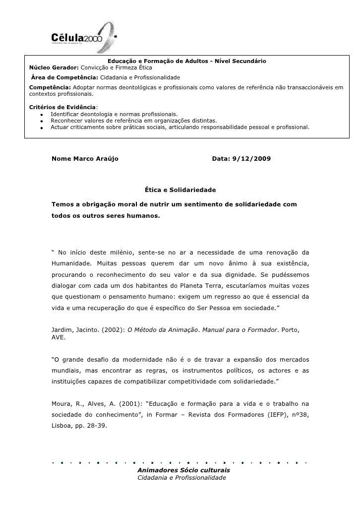 Educação e Formação de Adultos - Nível SecundárioNúcleo Gerador: Convicção e Firmeza ÉticaÁrea de Competência: Cidadania ...