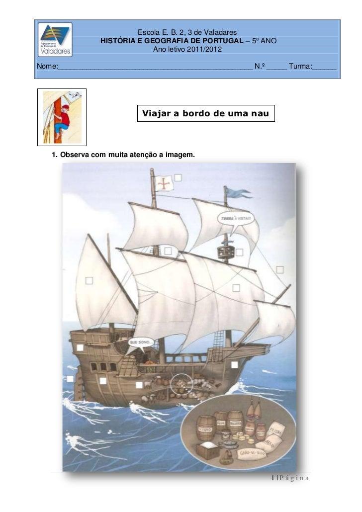 Escola E. B. 2, 3 de Valadares                HISTÓRIA E GEOGRAFIA DE PORTUGAL – 5º ANO                             Ano le...