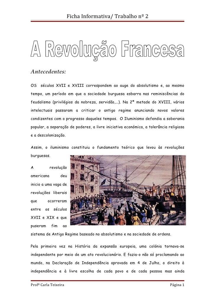 Ficha Informativa/ Trabalho nº 2Antecedentes:OS    séculos XVII e XVIII correspondem ao auge do absolutismo e, ao mesmotem...