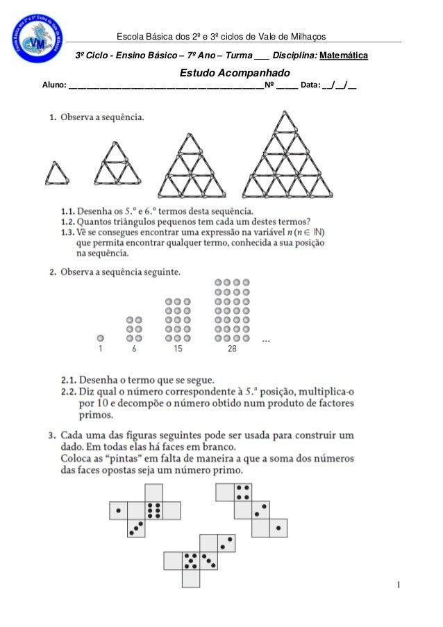 Escola Básica dos 2º e 3º ciclos de Vale de Milhaços 3º Ciclo - Ensino Básico – 7º Ano – Turma ___ Disciplina: Matemática ...