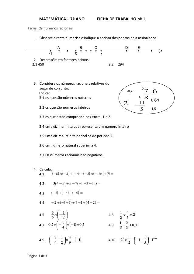 MATEMÁTICA – 7º ANO FICHA DE TRABALHO nº 1 Tema: Os números racionais 1. Observe a recta numérica e indique a abcissa dos ...