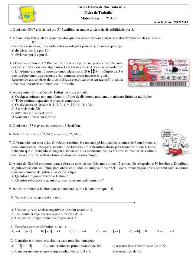 Escola Básica de Rio Tinto nº. 2Ficha de TrabalhoMatemática 7º AnoAno lectivo: 2012/20131. O número 8507 é divisível por 3...