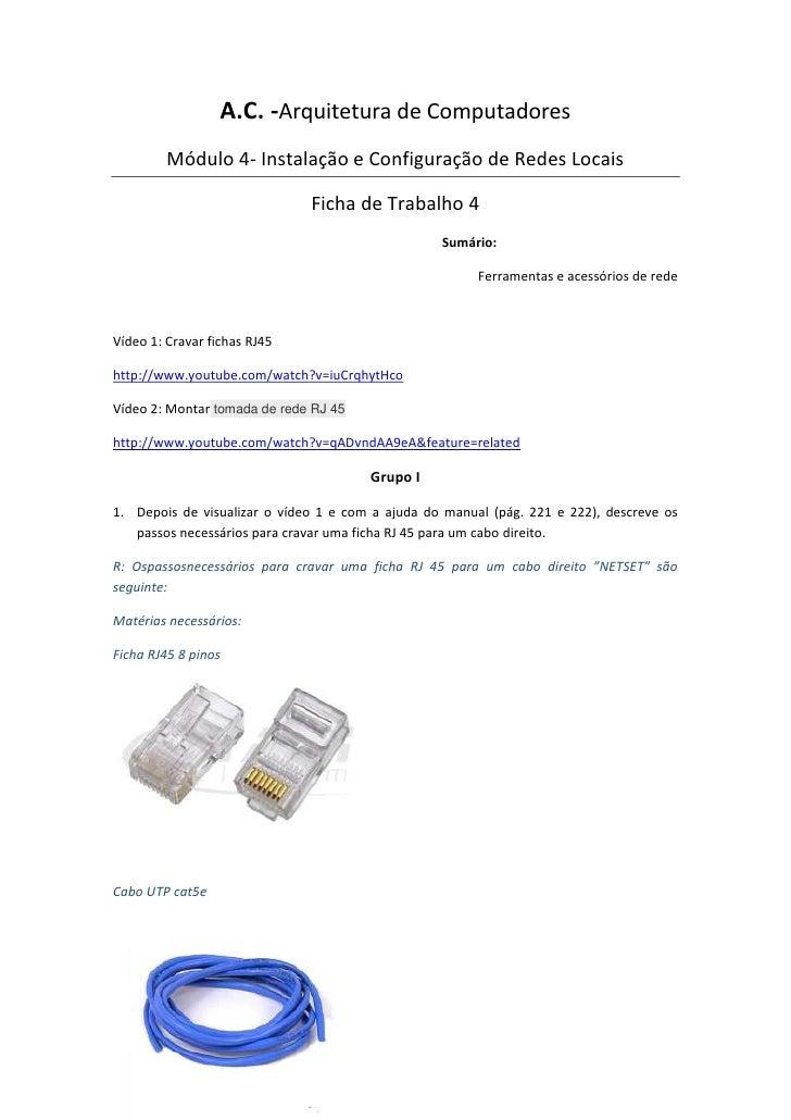A.C. -Arquitetura de Computadores         Módulo 4- Instalação e Configuração de Redes Locais                             ...