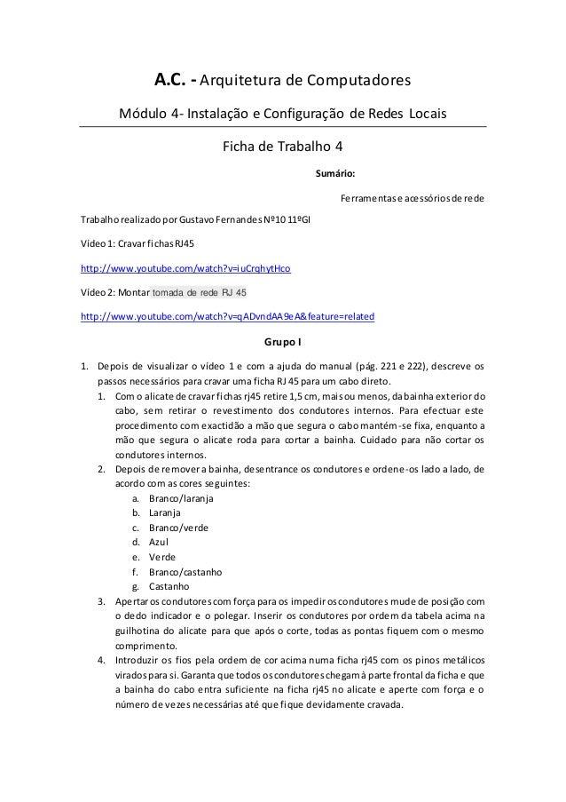 A.C. - Arquitetura de Computadores Módulo 4- Instalação e Configuração de Redes Locais Ficha de Trabalho 4 Sumário: Ferram...