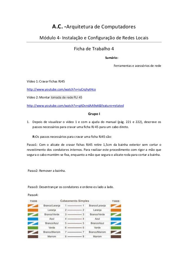 A.C. -Arquitetura de ComputadoresMódulo 4- Instalação e Configuração de Redes LocaisFicha de Trabalho 4Sumário:Ferramentas...