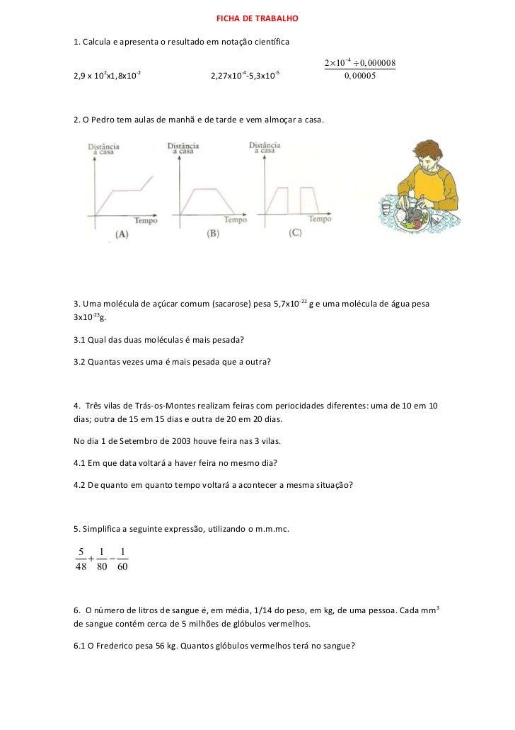 FICHA DE TRABALHO1. Calcula e apresenta o resultado em notação científica                                                 ...