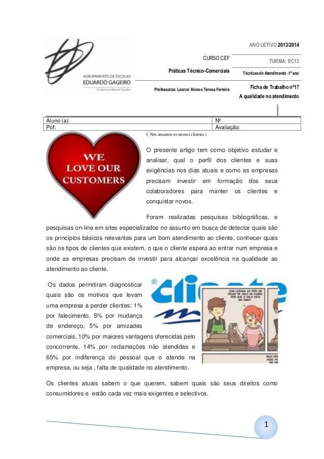 ANO LETIVO 2013/2014 CURSO CEF  TURMA: EC13  Práticas Técnico-Comerciais  Técnicas de Atendimento -1º ano  Professoras: Le...